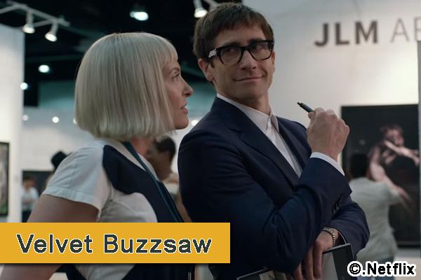 Ça tourne ! – Velvet Buzzsaw – Ma première déception de l'année?