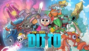[TEST – PC] – The Swords of Ditto – C'est mignon, mais est-ce bon ?