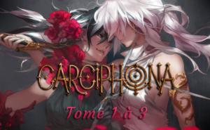 Chronique manga – 03 – Carciphona